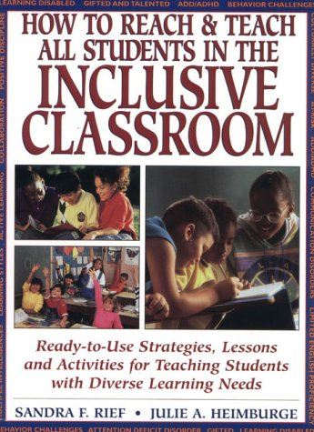 9780876283851: How to Reach & Teach All Students in the Inclusive Classroom: Ready-to-Use Strategies, Lessons, and Activities for Teaching Students with Diverse Learning Needs