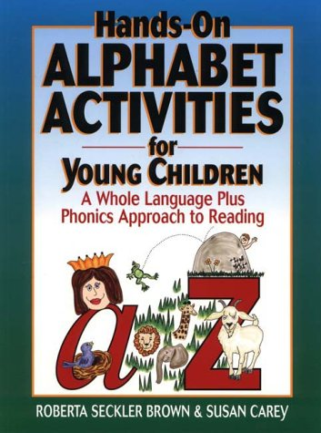 9780876283905: Hands-On Alphabet Activities for Young Children: A Whole Language Plus Phonics Approach to Reading