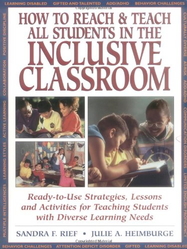 9780876283998: How Reach and Teach All Students in the Inclusive Classroom: Ready-to-Use Strategies, Lessons and Activities Teaching Students with Diverse Learning Needs