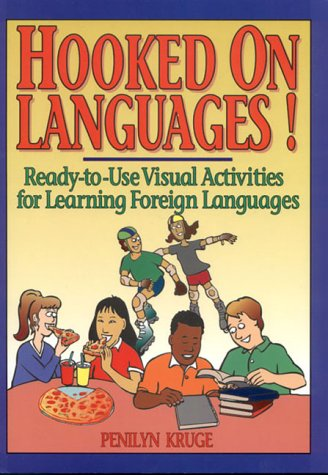 9780876284124: Hooked on Languages!: Ready-To-Use Visual Activities for Learning Foreign Languages
