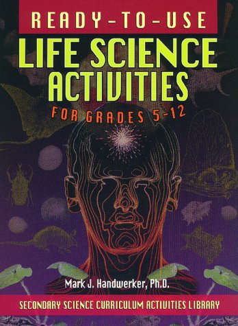 9780876284391: Ready-to-Use Life Science Activities for Grades 5-12 (Secondary Science Curriculum Activities Library)