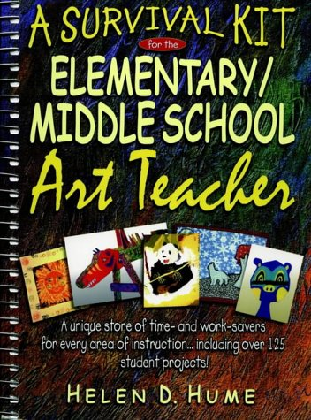 9780876284568: A Survival Kit for the Elementary/middle School Art Teacher (J-B Ed: Survival Guides)