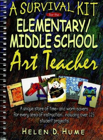9780876284568: A Survival Kit for the Elementary/Middle School Art Teacher