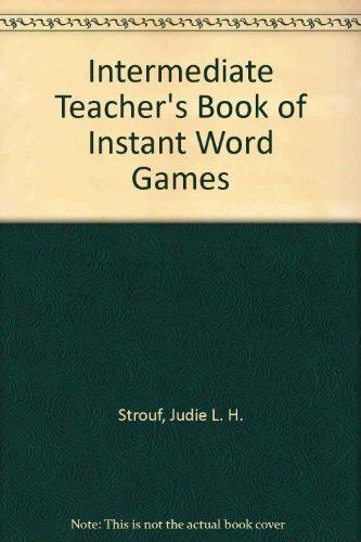 9780876284599: Intermediate Teacher's Book of Instant Word Games