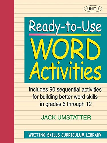 9780876284827: Ready-to-Use Word Activities: Unit 1, Includes 90 Sequential Activities for Building Better Word Skills in Grades 6 through 12
