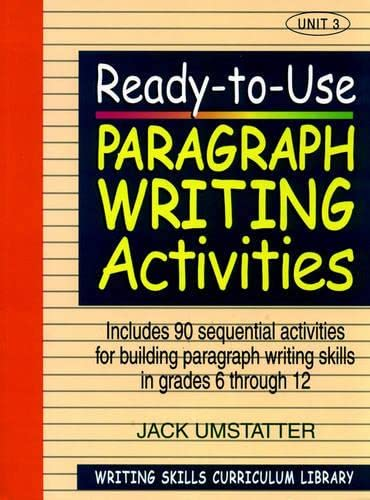9780876284841: Ready-to-Use Paragraph Writing Activities (Volume 3 of Writing Skills Curriculum Library): v. 3