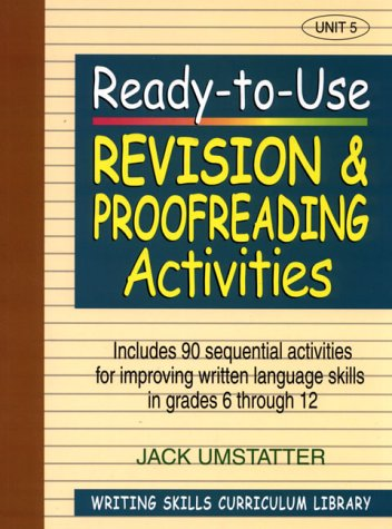 9780876284865: Ready-to-Use Revision and Proofreading Activities: Unit 5, Includes 90 Sequential Activities for Improving Written Language Skills in Grades 6 through 12 (v. 5)