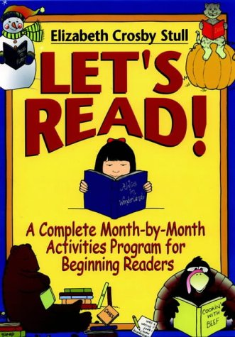 9780876284896: Let's Read: A Complete Month by Month Activities Program