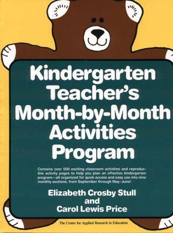 9780876285008: Kindergarten Teacher's Month-By-Month Activities Program