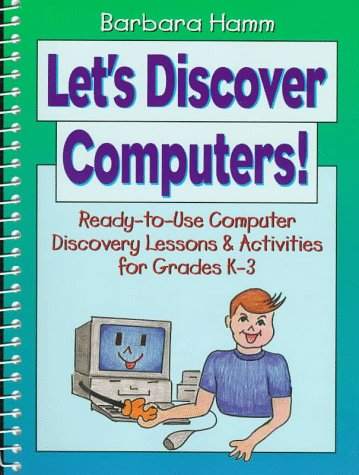 9780876285206: Let's Discover Computers!: Ready-To-Use Computer Discovery Lessons & Activities for Grades K-3
