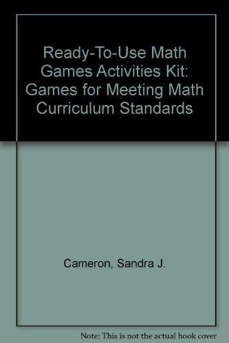 9780876285527: Ready-To-Use Math Games Activities Kit: Games for Meeting Math Curriculum Standards