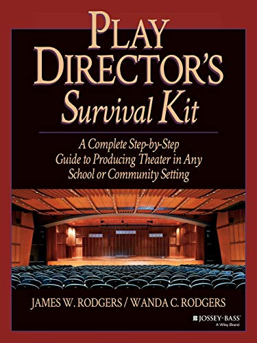 9780876285657: Play Director's Survival Kit: A Complete Step-by-Step Guide to Producing Theater in Any School or Community Setting