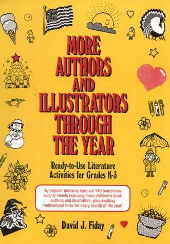 9780876285763: More Authors and Illustrators Through the Year: Ready-To-Use Literature Activities for Grades K-3