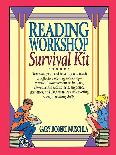 Reading Workshop Survival Kit: Muschla, Gary Robert