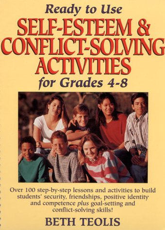 9780876286111: Ready to Use Self-Esteem & Conflict-Solving Activities for Grades 4-8