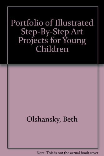 9780876286395: Portfolio of Illustrated Step-By-Step Art Projects for Young Children