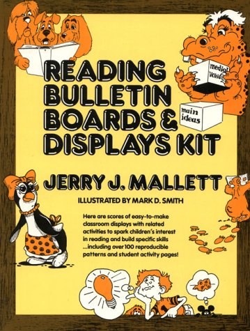 Reading Bulletin Boards and Displays Kit: Mallett, Jerry J.,