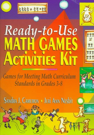 9780876287170: Ready-To-Use Math Games Activities Kit: Games for Meeting Math Curriculum Standards in Grades 3-8