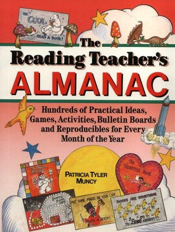 The Reading Teacher's Almanac: Hundreds of Practical: Muncy, Patricia