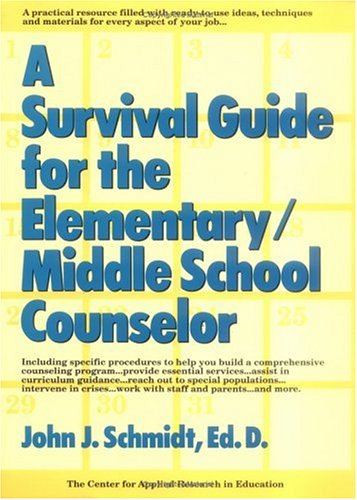 9780876288016: A Survival Guide for the Elementary/Middle School Counselor (J-B Ed: Survival Guides)