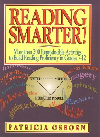 9780876288504: Reading Smarter!: More than 200 Reproducible Activities to Build Reading Proficiency in Grades 7-12