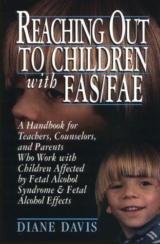 Reaching Out To Children with FAS/FAE