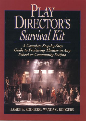 9780876288627: Play Directors Survival Kit: A Complete Step-by-Step Guide to Producing Theater in Any School or Community Setting
