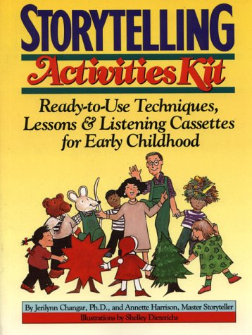 9780876288696: Storytelling Activities Kit: Ready-To-Use Techniques, Lessons, & Listening Cassettes for Early Childhood