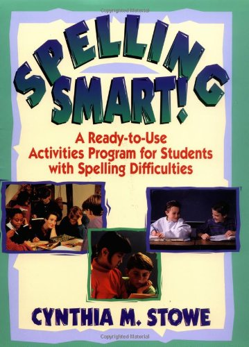 9780876288801: Spelling Smart: A Ready-to-Use Activities Program for Students with Spelling Difficulties