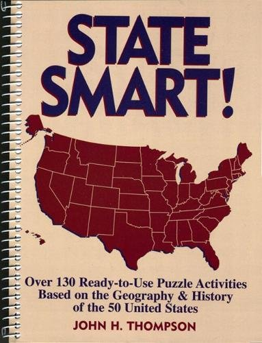 State Smart!: Over 130 Ready-To-Use Puzzle Activities: Thompson, John H.