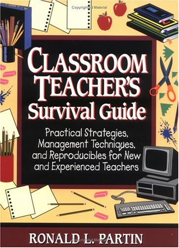 9780876289099: Classroom Teachers Survival Guide: Practical Strategies, Management Techniques, and Reproducibles for New and Experienced Teachers (J-B Ed: Survival Guides)