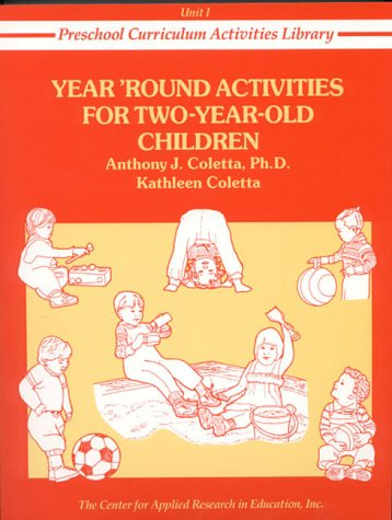 9780876289815: Year Round Activities for Two-Year-Old Children (Preschool Curriculum Activities Library, Unit I)