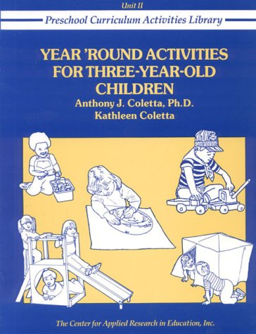 9780876289822: Year Round Activities for Three Year Old Children (Preschool Curriculum Activities Library)