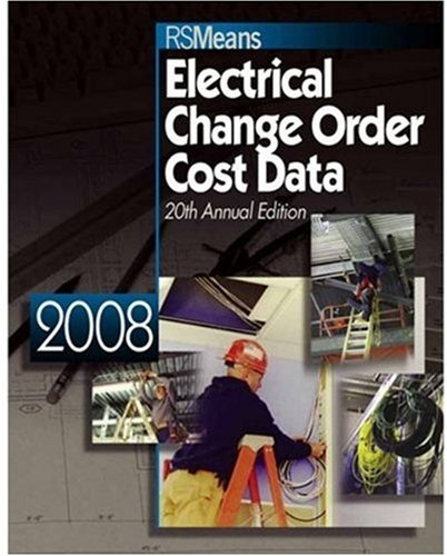 9780876290286: Electrical Change Order Cost Data 2008 (Means Electrical Change Order Cost Data)