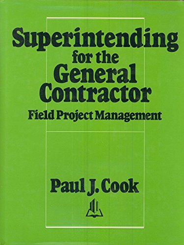 9780876290637: Superintending for the General Contractor: Field Project Management