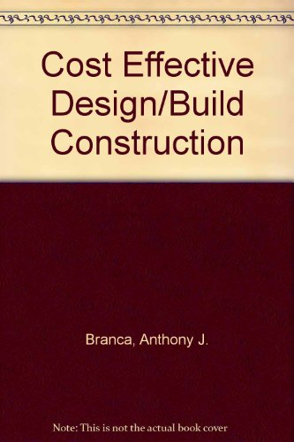 9780876290880: Cost Effective Design/Build Construction