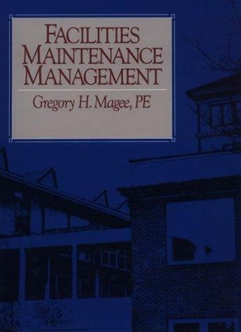 9780876291009: Facilities Maintenance Management