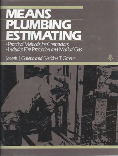 9780876292129: Plumbing Estimating Methods: Includes : Standard Plumbing & Fire Protection Systems, Special Systems Such As Medical Gas & Glass Piping