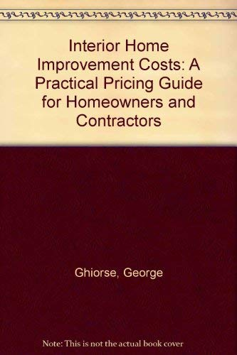 9780876293492: Interior Home Improvement Costs: A Practical Pricing Guide for Homeowners and Contractors