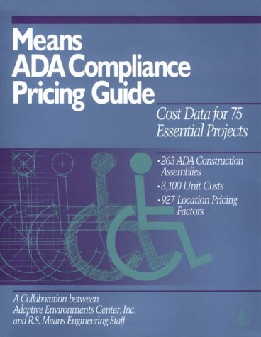 9780876293515: Means Ada Compliance Pricing Guide: Cost Data for 75 Essential Projects