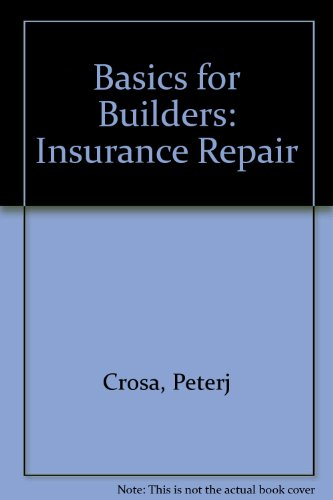 9780876293522: Basics for Builders: Insurance Repair