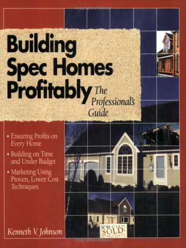 9780876293577: Building Spec Homes Profitably