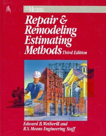9780876294543: Repair & Remodeling Estimating Methods (Means Repair and Remodeling Estimating, 1997)