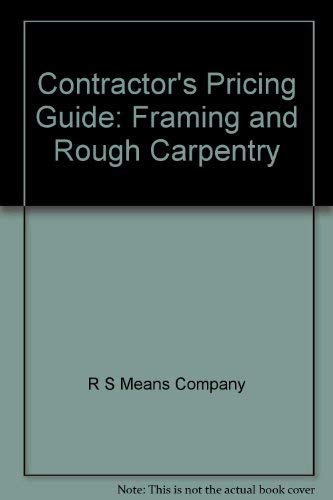 9780876295212: Contractor's Pricing Guide: Framing and Rough Carpentry