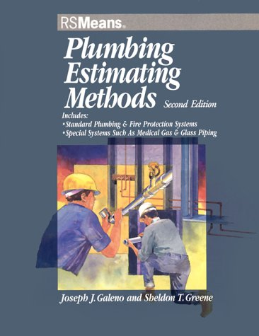 9780876295366: Plumbing Estimating Methods: Includes Standard Plumbing & Fire Protection Systems, Special Systems Such As Medical Gas & Glass Piping