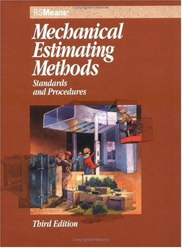 9780876295748: Mechanical Estimating Methods: Standards and Procedures (Means Mechanical Estimating Methods)