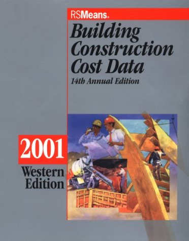 Building Construction Cost Data: 2001, by Balboni,14th Western Edition: Barbara Balboni