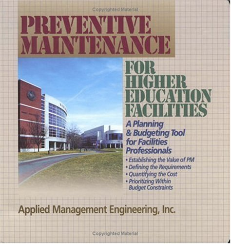 9780876296462: Preventive Maintenance Guidelines for Higher Education Facilities