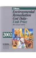 9780876296493: Environmental Remediation Cost Data Unit Price (2002) (Environmental Remediation Unit Cost Book)