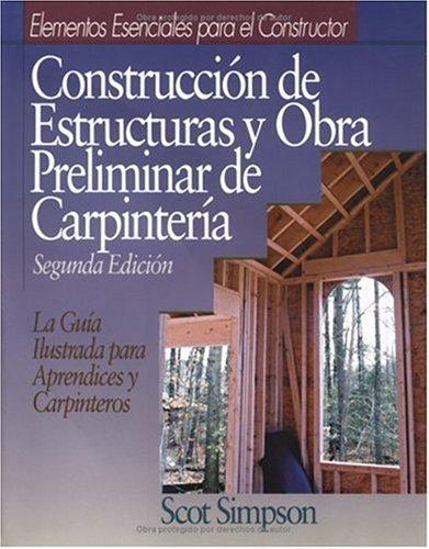 9780876296547: Construccion De Estructuras Y Obra Preliminar De Carpinteria